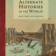 """Matt's coming to town to help us party it down! He'll be selling and signing his smash hit, """"Alternate Histories of the World."""" This remarkable collection of maps, photographs, engravings […]"""