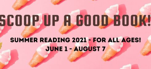 We love books and ice cream! Scoop up a Good Book to win prizes and ice cream! Come in and register for summer reading and check out a sweet read! […]