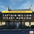 August 10, 5:00pm. This program presented via Zoom. PLEASE REGISTER FOR THIS PROGRAM HERE. About the Captain William Vicary Mansion: The Vicary Mansion was built overlooking the Ohio River in […]